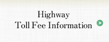Highway Toll Fee Information